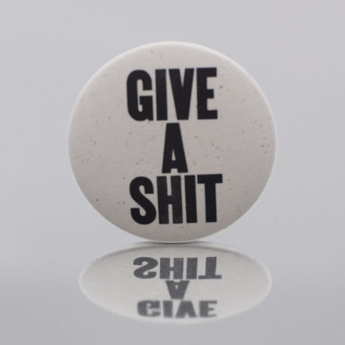 Give a Shit button with pin
